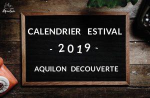 calendrier de l'été, 2019, visites guidées, Aquilon