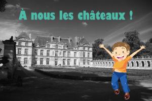 visite guidée pour les enfants, château de Raray, château de Versigny, famille, tourisme, loisirs, Oise, Valois, Senlis, Hauts-de-France, histoire, archéologie pour les enfants